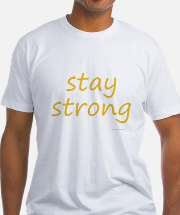 stay strong Shirt