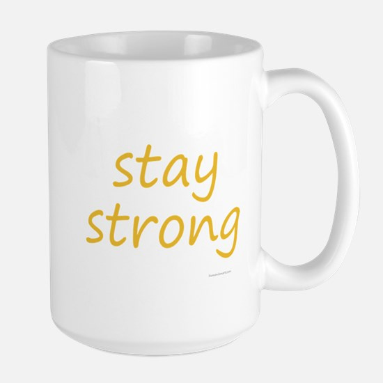stay strong Large Mug