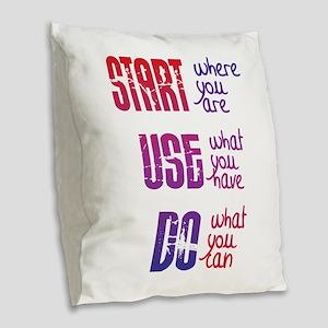 Start - Use - Do Burlap Throw Pillow