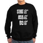 Start - Use - Do Sweatshirt