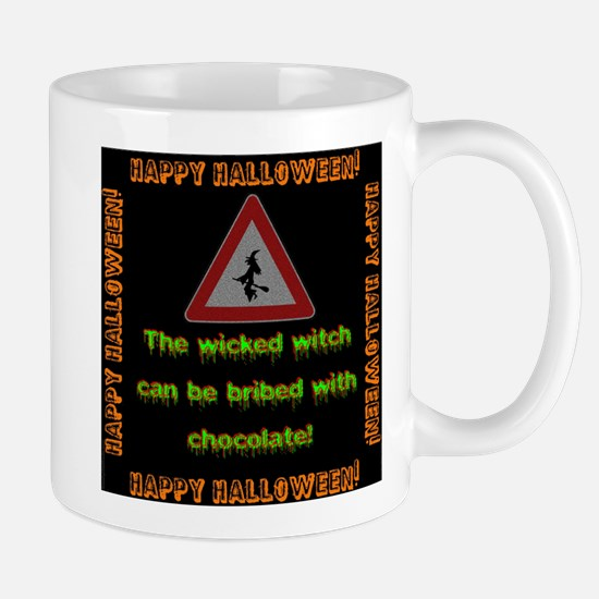 The Wicked Witch Can Be Bribed Mug