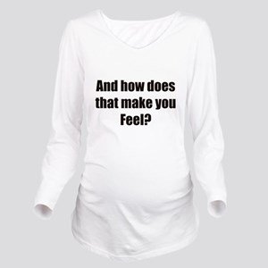 therapy Long Sleeve Maternity T-Shirt