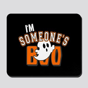 Im Someones Boo Ghost Halloween Mousepad