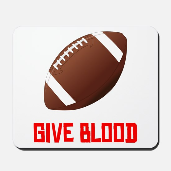 Football Give Blood Mousepad