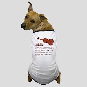 Fiddle Definition T-Shirt Dog T-Shirt
