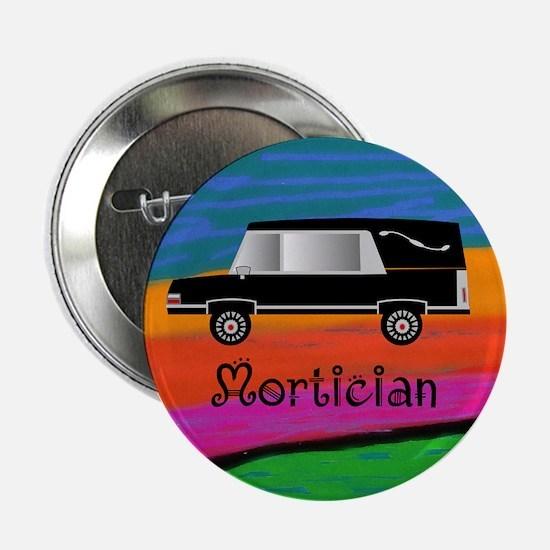"""Mortician 1 2.25"""" Button"""