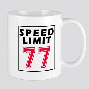Speed Limit 77 Mug