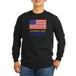 Support our Troops Long Sleeve Dark T-Shirt