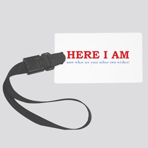 Here I Am! Large Luggage Tag