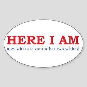 Here I Am! Sticker (Oval)