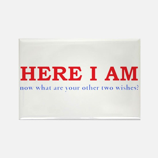 Here I Am! Rectangle Magnet