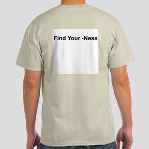 Find Your -Ness (Back) Shirt (Light Colors)