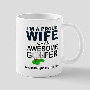 PROUD WIFE, AWESOME GOLFER Mugs