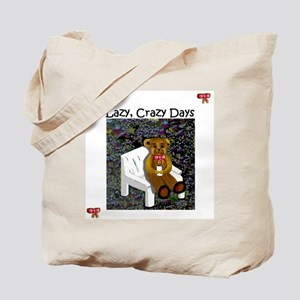 Lazy, Crazy Day Bear Tote Bag