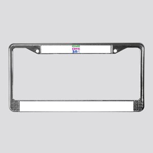 Peace Love 30 License Plate Frame