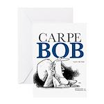 Carpe Bob Greeting Cards