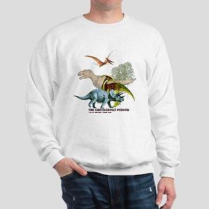 cretaceous Sweatshirt