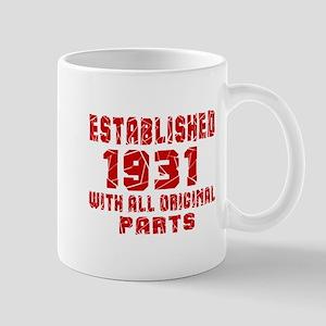 Established 1931 With All Original Part Mug