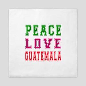 Peace Love Guatemala Queen Duvet