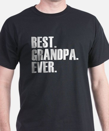 Best Grandpa Ever T-Shirt