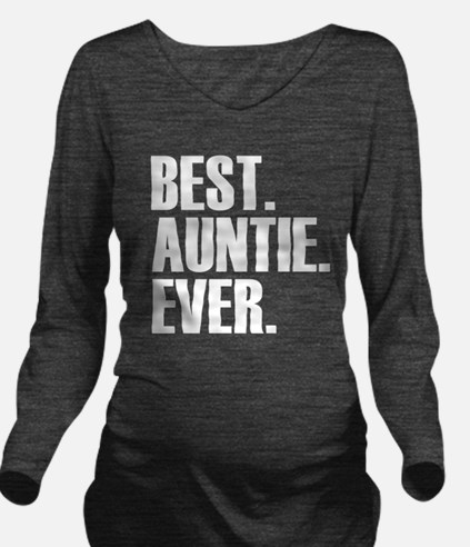 Best Auntie Ever Long Sleeve Maternity T-Shirt