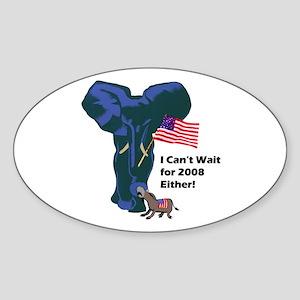 """I Can't Wait 2008"" Oval Sticker"