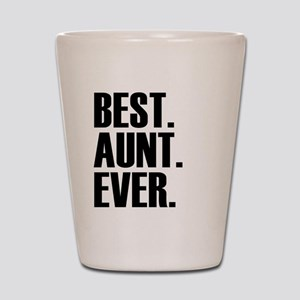 Best Aunt Ever Shot Glass