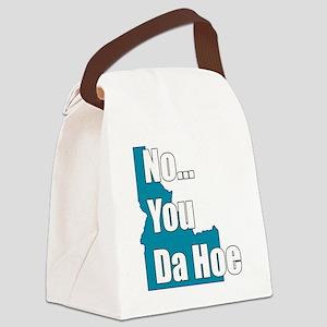 you da hoe Canvas Lunch Bag