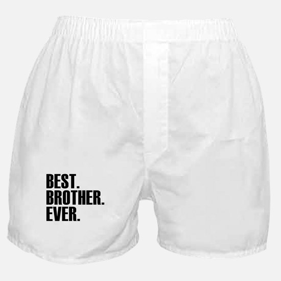Best Brother Ever Boxer Shorts