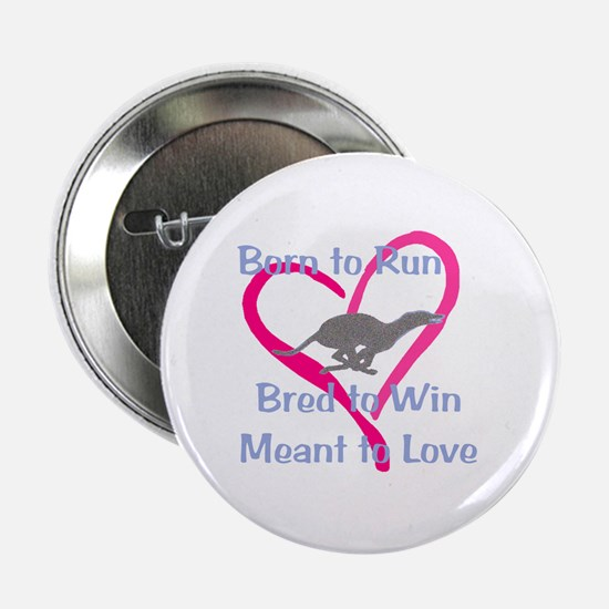 Born to Love Button