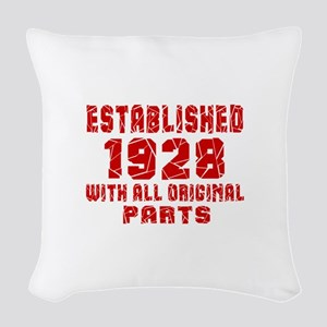 Established 1928 With All Orig Woven Throw Pillow