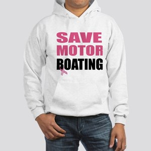 Save Motor Boating Funny Breast  Hooded Sweatshirt
