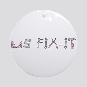 ms fix-it Ornament (Round)
