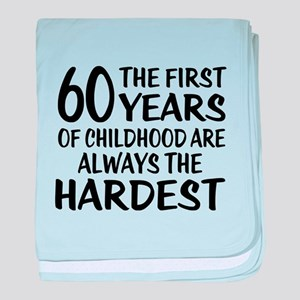 60 Years Of Childhood Are Always The baby blanket