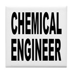Chemical Engineer Tile Coaster