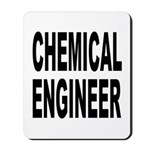 Chemical Engineer Mousepad