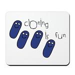 Cloning is Fun Mousepad