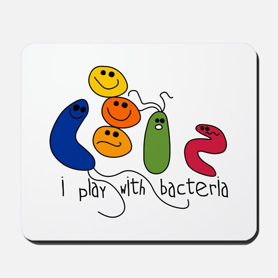 Play with Bacteria Mousepad