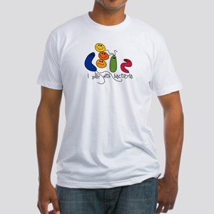 Play with Bacteria Fitted T-Shirt