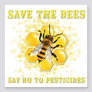 """Save The Bees Square Car Magnet 3"""" x 3"""""""