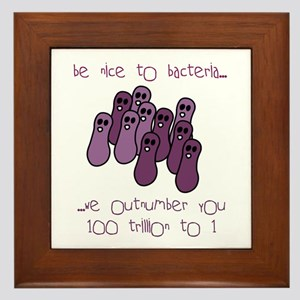 Be Nice to Bacteria Framed Tile