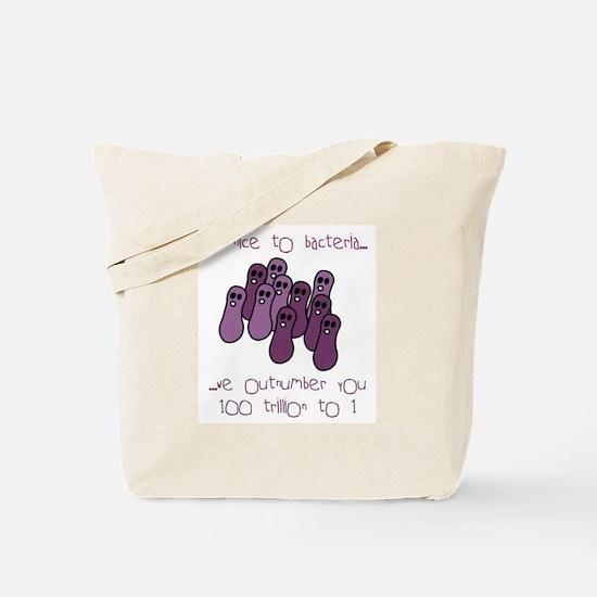 Be Nice to Bacteria Tote Bag