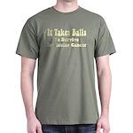 It Takes Balls Dark T-Shirt