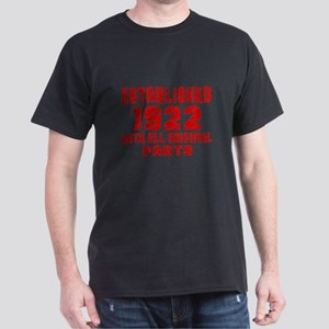 Established 1922 With All Original Pa Dark T-Shirt