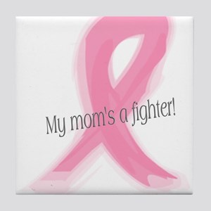 my mom's a fighter. Tile Coaster