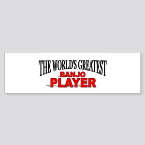 """The World's Greatest Banjo Player"" Sticker (Bumpe"