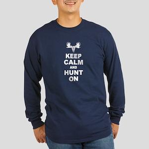Keep Calm and Hunt On Long Sleeve Dark T-Shirt
