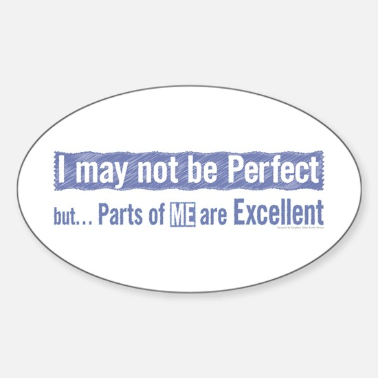 ... but...Parts of ME are Exc Oval Decal