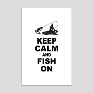 Keep Calm and Fish On Mini Poster Print