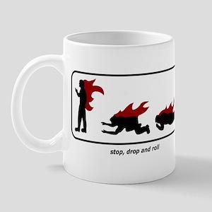 Stop, Drop and Roll Mug